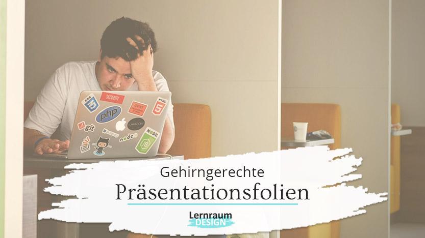 Was du über das Arbeitsgedächtnis wissen musst, um gute Präsentationsfolien gestalten zu können
