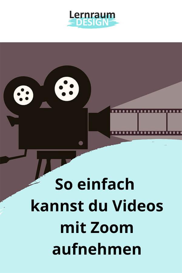 Videos mit Zoom aufnehmen (Pin)