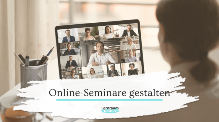 Online-Seminare gestalten